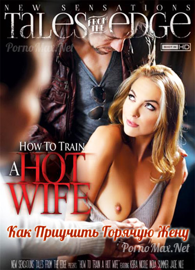 How to teach a hot wife to have sex with others Adult Movie XXX ดูหนังโป๊ฝรั่ง [20+]