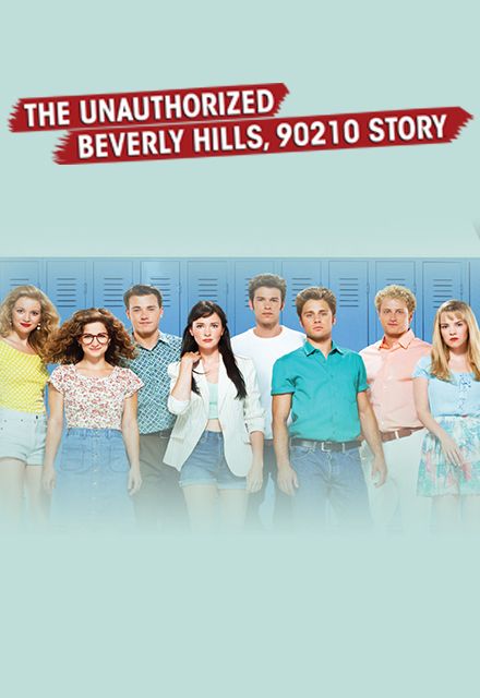 The.Unauthorized.Beverly.Hills.90210.Story.2015