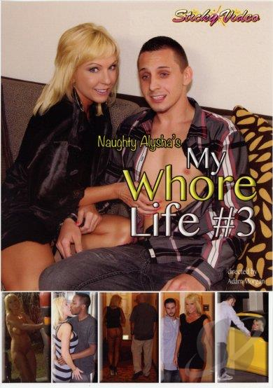 Naughty Alysha's My Whore Life 3 XXX 2014-[ฝรั่ง-INTER-EROTIC]-[20+]