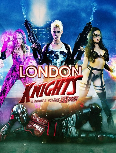 London Knights A Heroes And Villains XXX Parody 2016-[ฝรั่ง-INTER-EROTIC]-[20+]
