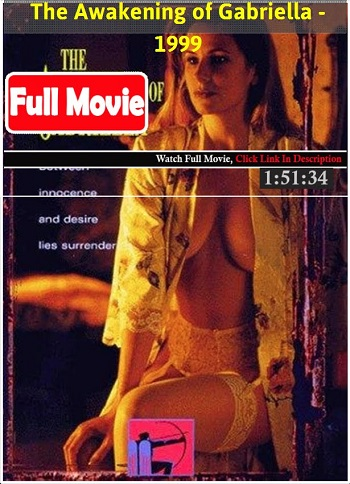 The Awakening of Gabriella (1999) -[ฝรั่ง-INTER-EROTIC]-[20+]