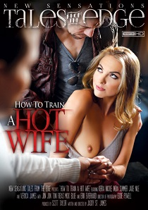 How To Train A Hotwife (2015)-[ฝรั่ง-INTER-EROTIC]-[20+]