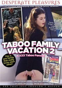 Taboo Family Vacation 2 A XXX Taboo Parody! 2016