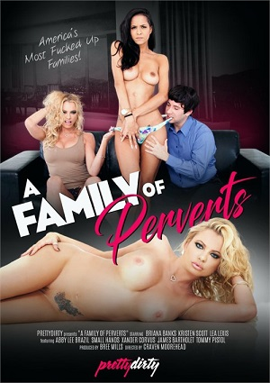 A Family Of Perverts 2016