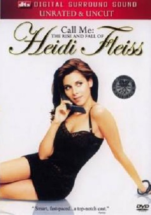Call me the rise and fall of heidi fleiss (2004)