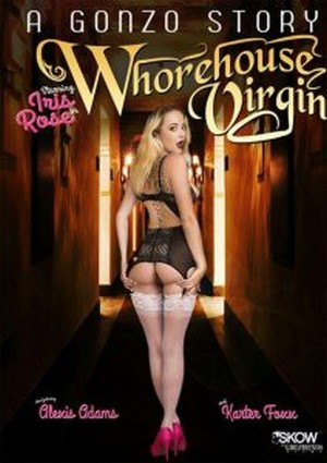 A Gonzo Story – Whorehouse Virgin 2016
