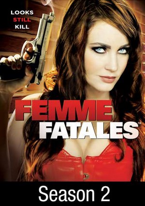 Femme Fatales – Hell Hath No Furies 2012 Adult Movie XXX [20+] ดูหนังโป๊ฝรั่ง