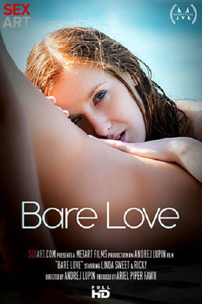 "SexArt – Linda Sweet ""Bare Love"" 2017 ดูหนังโป้ฝรั่ง-Inter Adult Movie XXX [20+]"